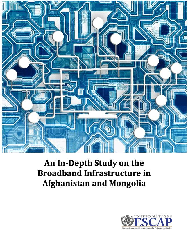"Commissioned by the ESCAP this report summarizes a study conducted between February and April 2015, providing a detailed analysis of telecommunications and Internet markets and broadband infrastructure in Afghanistan and Mongolia.<a href=""http://www.unescap.org/sites/default/files/Broadband%20Infrastructure%20in%20Afghanistan%20and%20Mongolia%20v3-edit.pdf"">[PDF 1.4 MB]</a&gt"