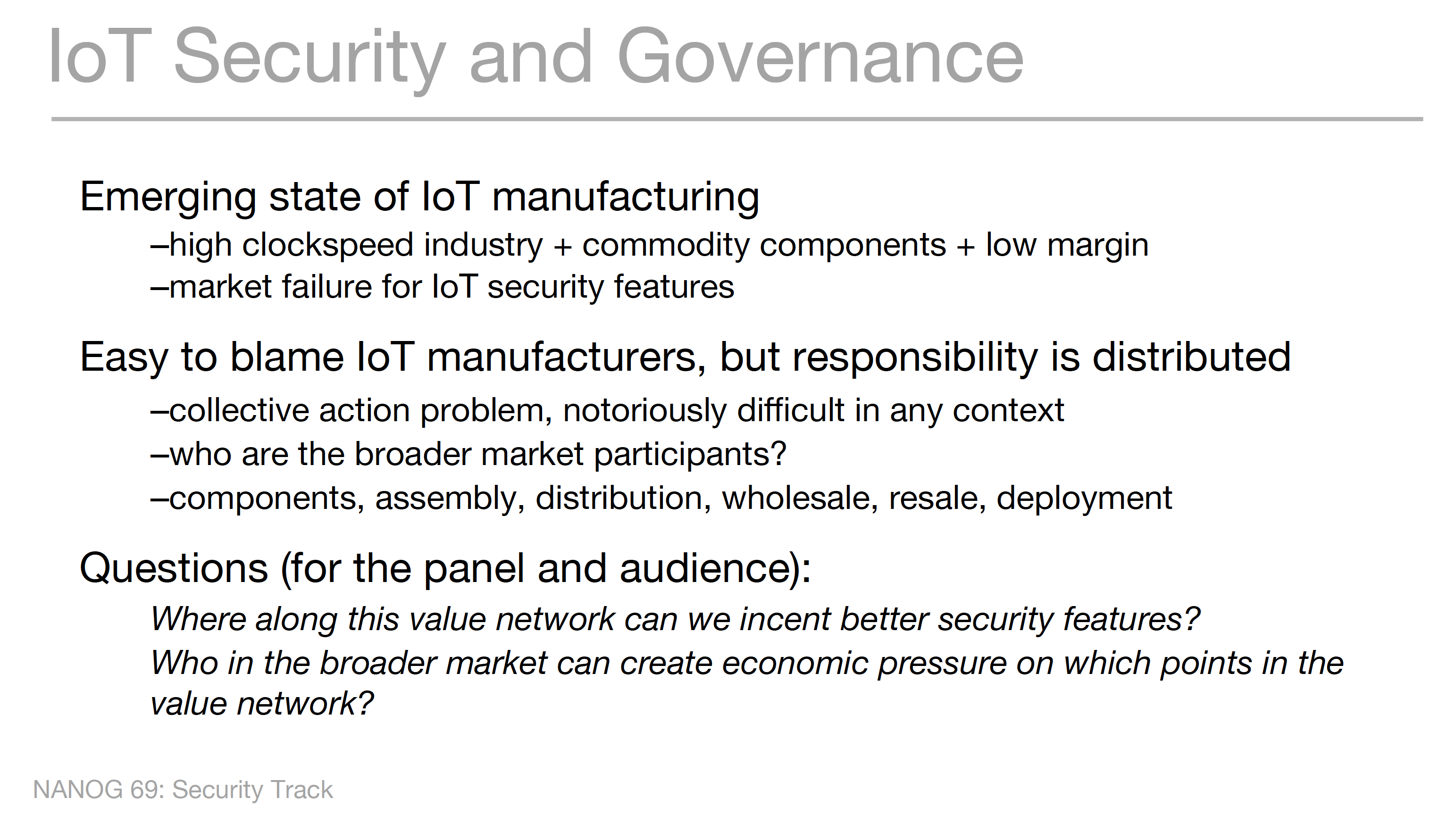 Jesse Sowell's slide in the IOT Security Panel Session