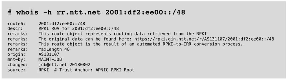Figure 5 — whois query to NTT's routing registry database.