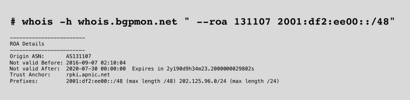 Figure 7 — whois query to match a prefix with an ASN.